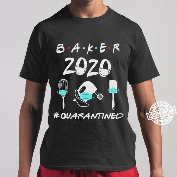 Baker 2020 Mask Quarantined Shirt