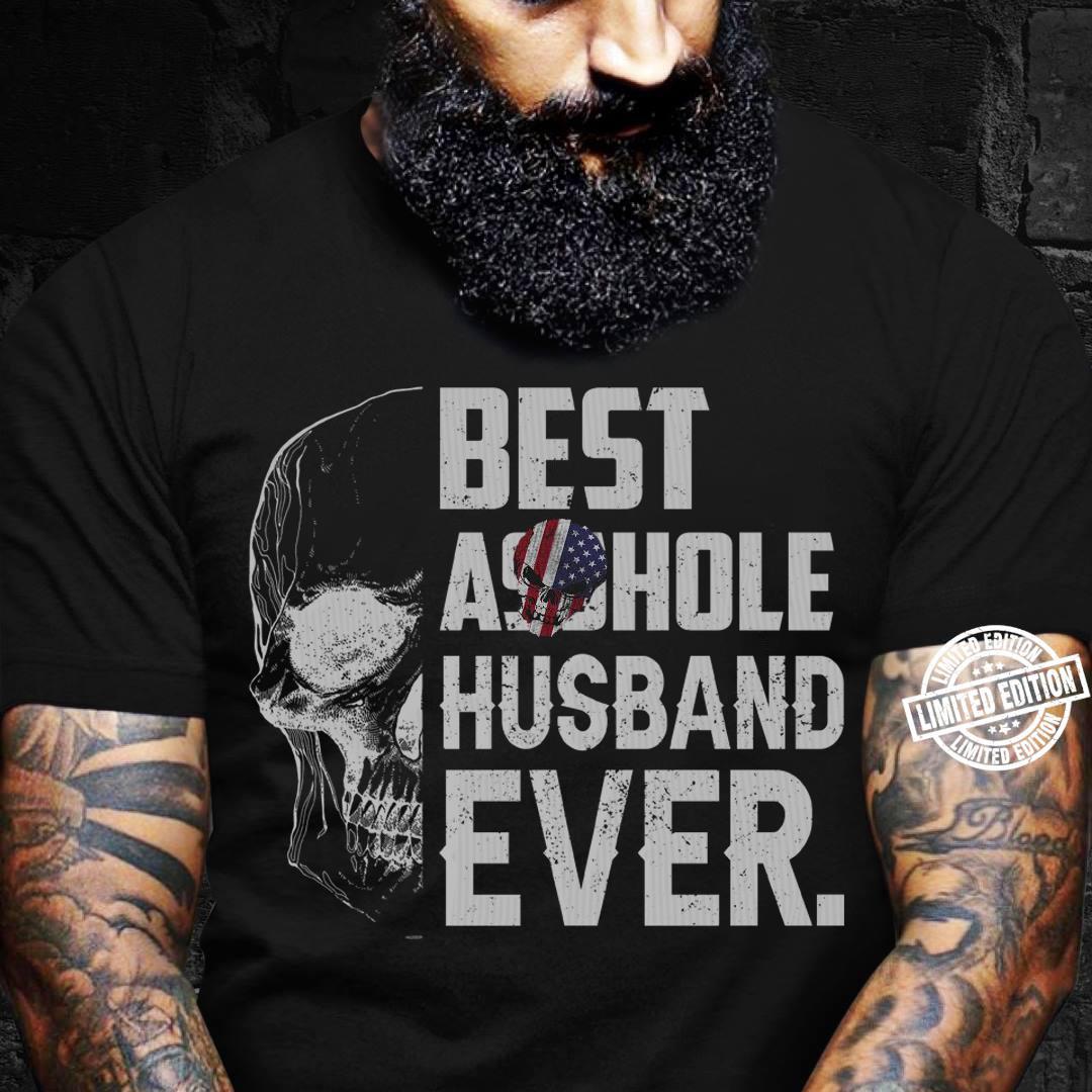 Best asshole husband ever shirt
