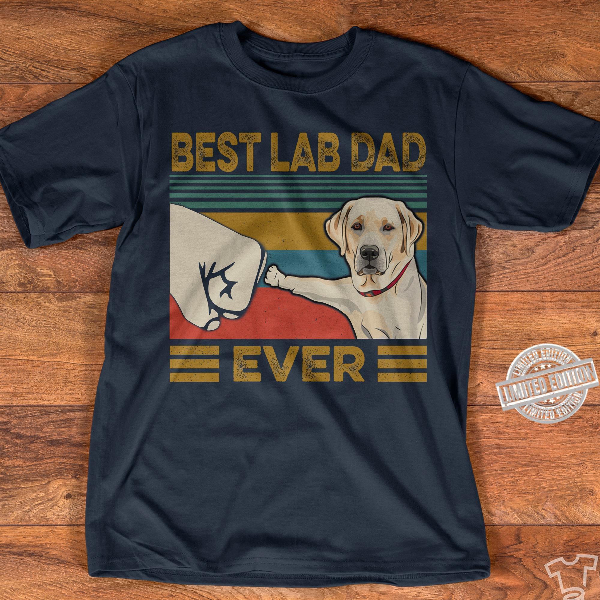 Best lab dad ever dog vintage shirt