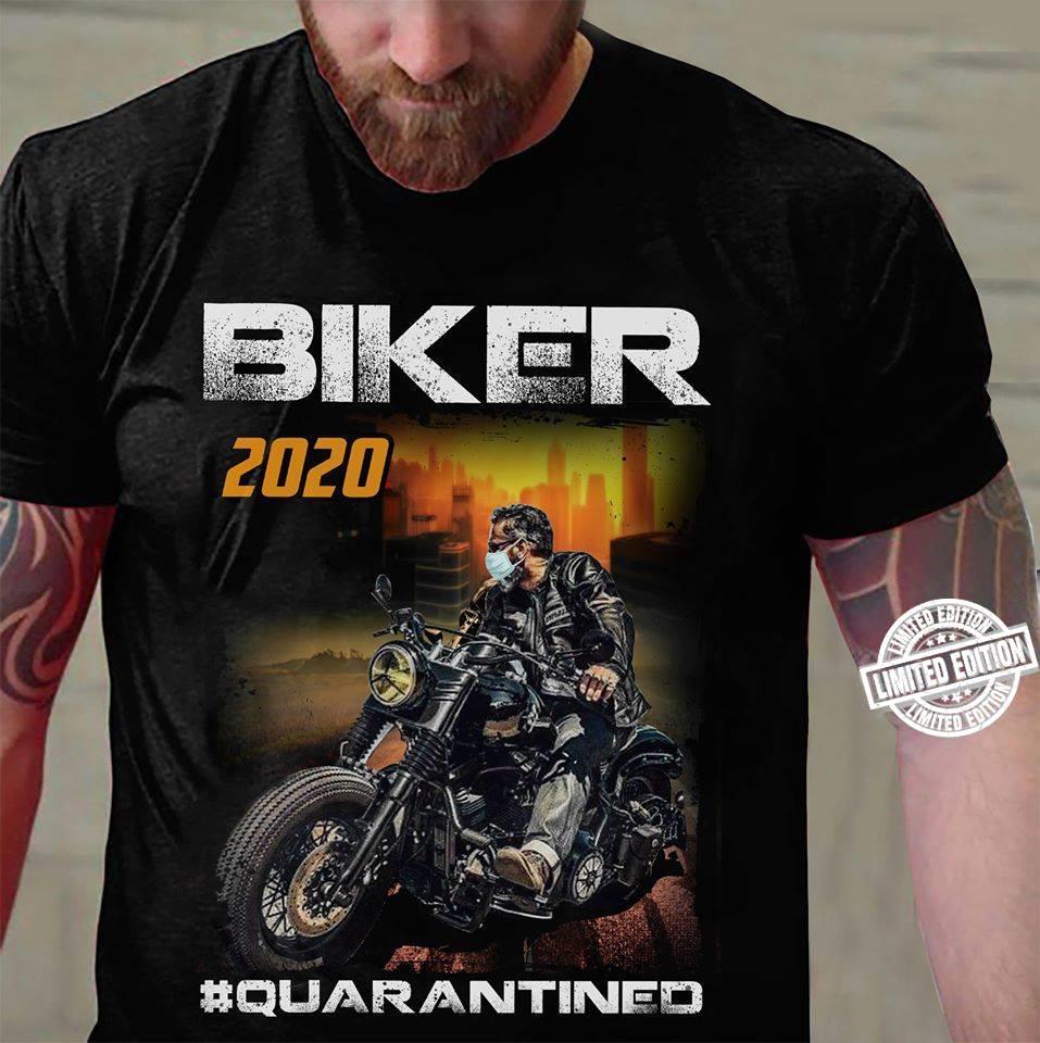 Biker 2020 quarantined shirt