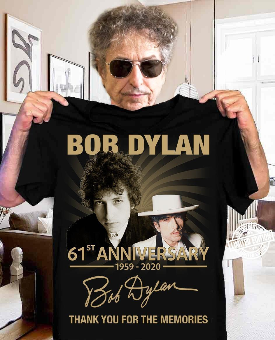 Bob dylan 61st anniversary 1959-2020 thank you for the memories shirt