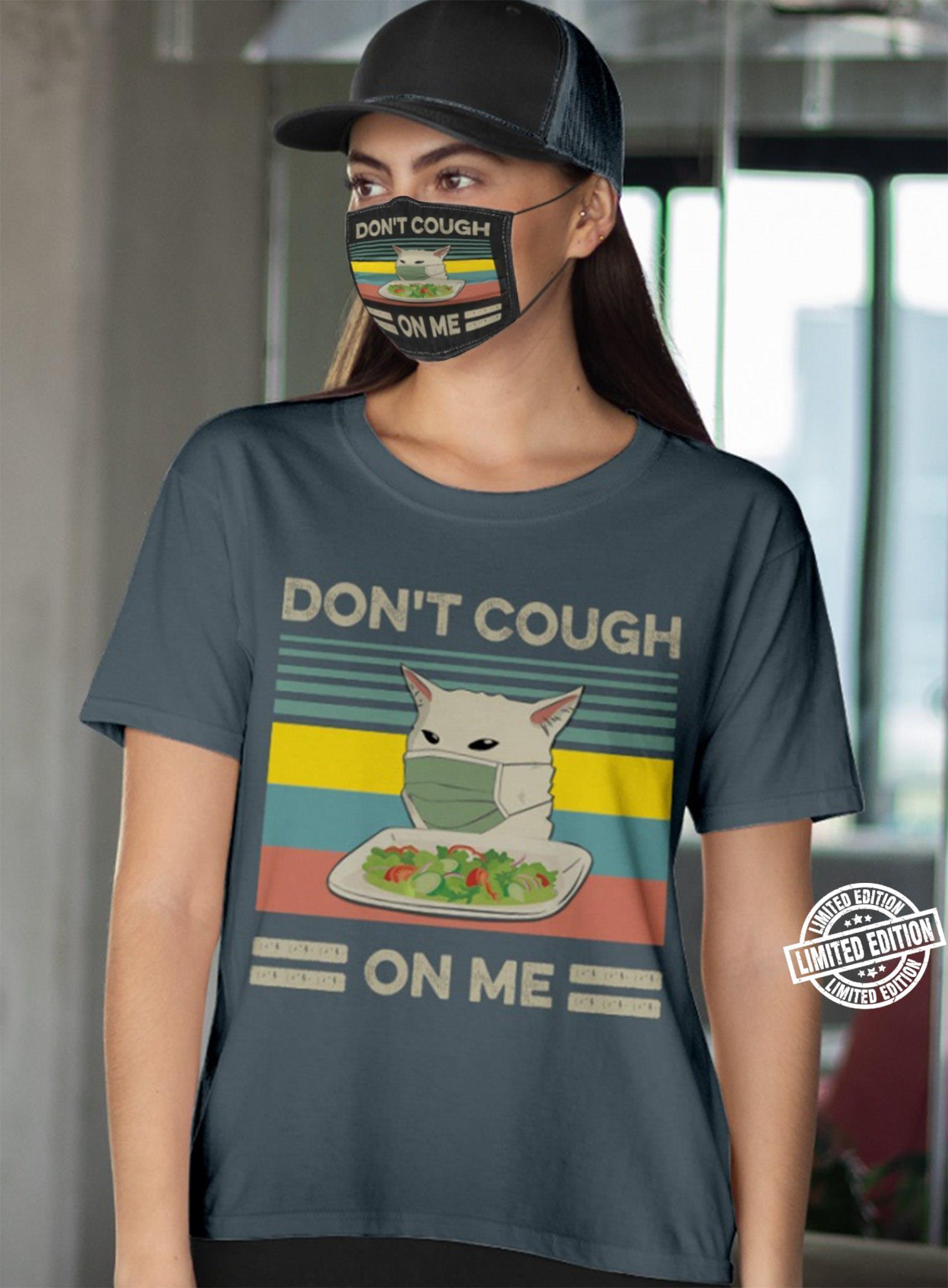 Cat Meme Face Mask Don't couch on me shirt