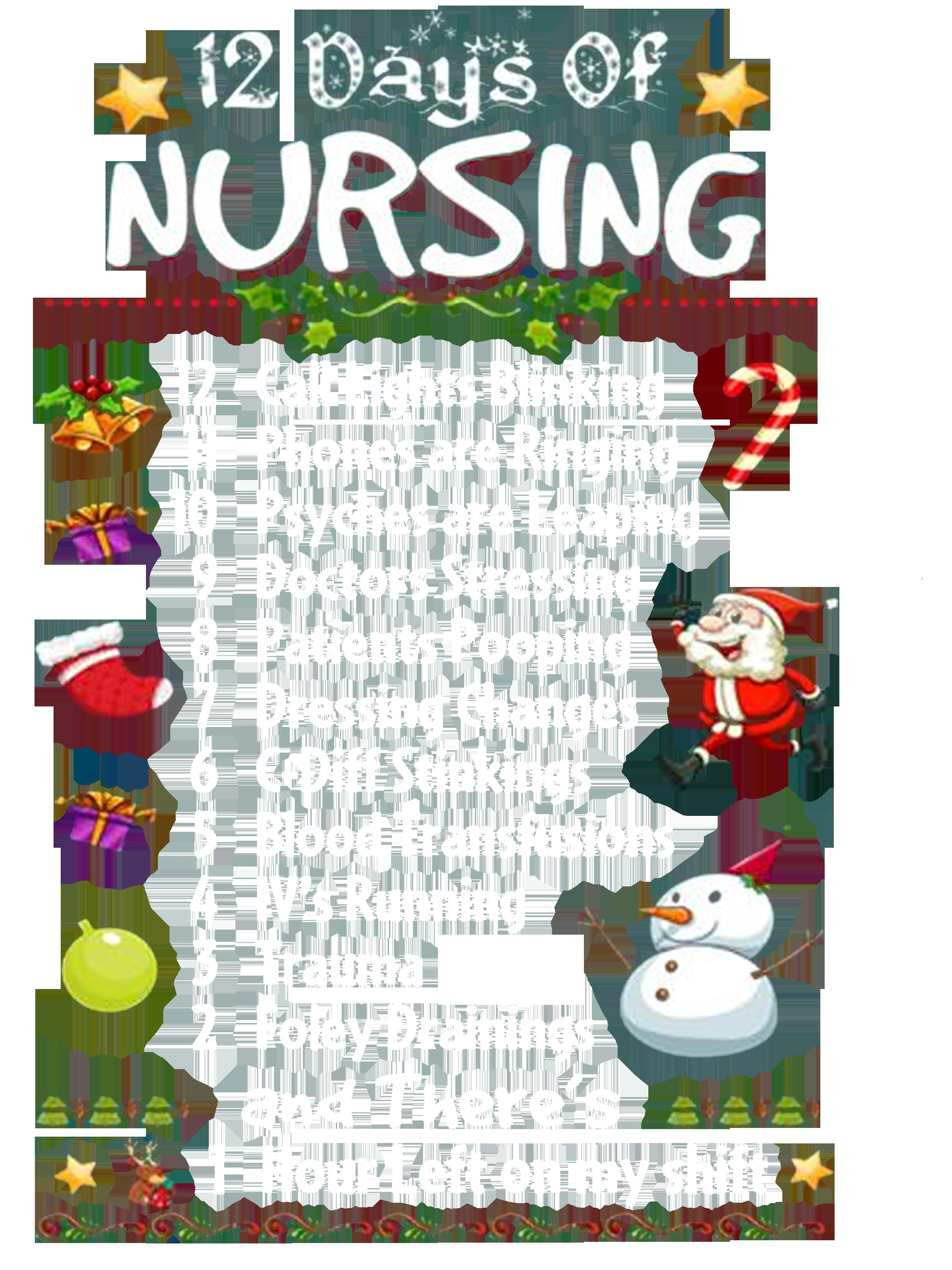Christmas 12 days of Nursing 12 call lights blinking 11 phones are ringing shirt