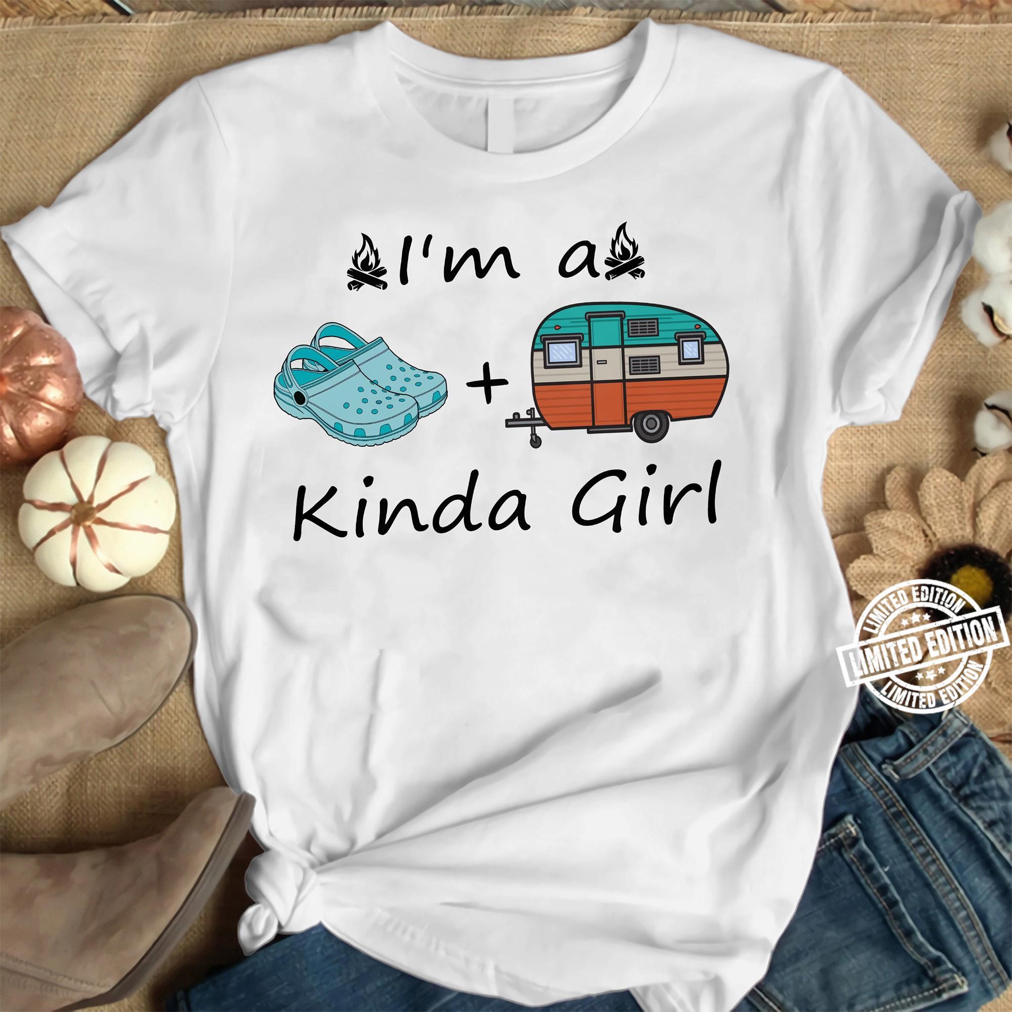 I'm A Crocs And Camping Kinda Girl Shirt