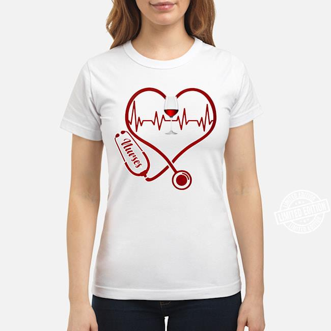 Nurses wine shirt